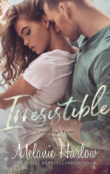 Irresistible (Cloverleigh Farms Standalone 1)