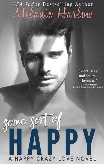 Some Sort of Happy (Skylar and Sebastian): A Happy Crazy Love Novel